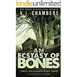 An Ecstasy of Bones: a serial killer thriller (Wren Delacroix Book 3)