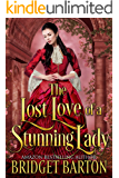 The Lost Love of a Stunning Lady: A Historical Regency Romance Book