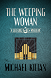 The Weeping Woman (The Bedford Green Mysteries Book 1)