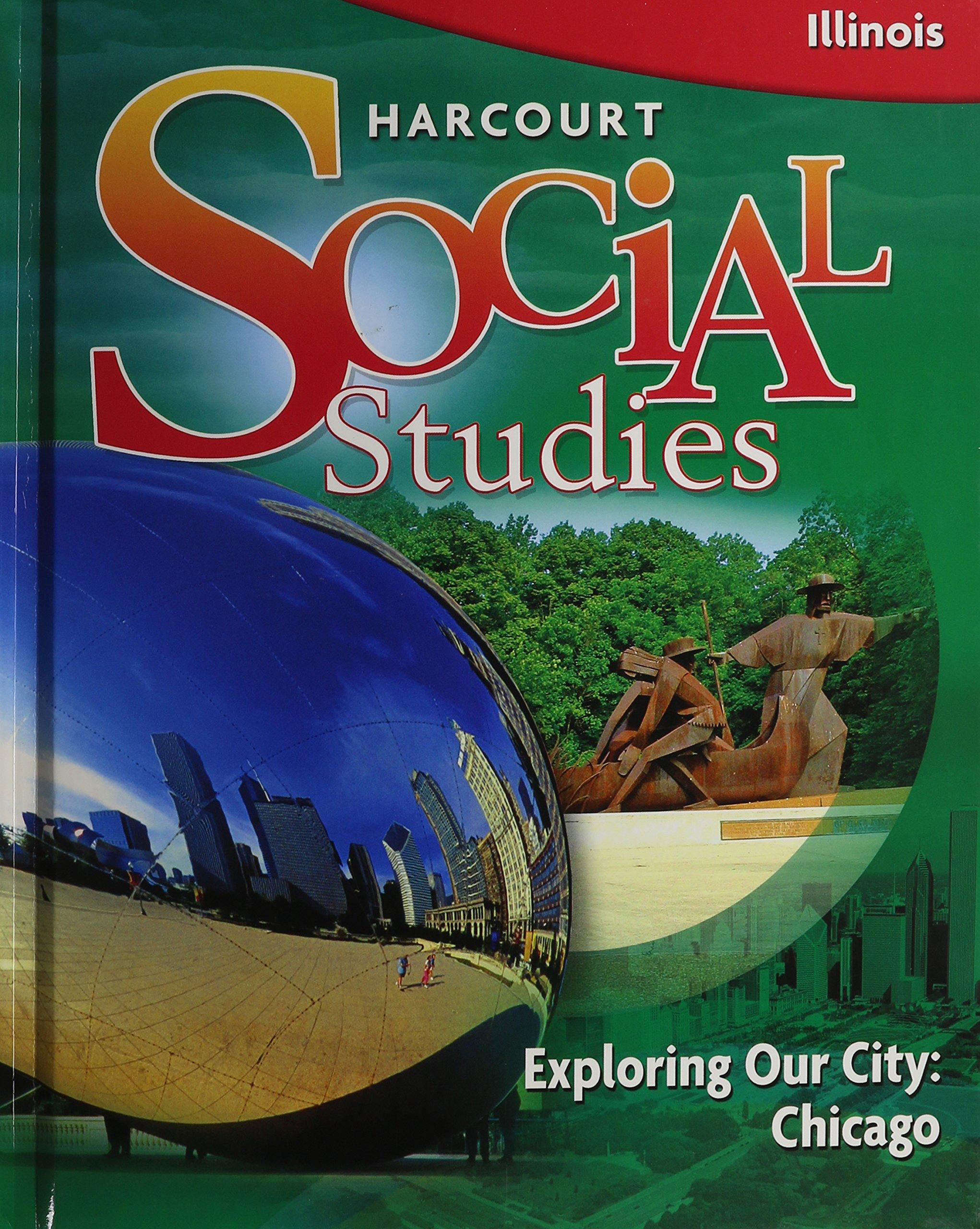 Harcourt Social Studies: English Student Edition Grade 3 Exploring Our City: Chicago 2010 pdf epub