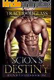 Scion's Destiny (Seven Seals Series Book 1)