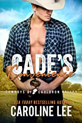 Cade's Convenience (Cowboys of Cauldron Valley Book 2) Kindle Edition