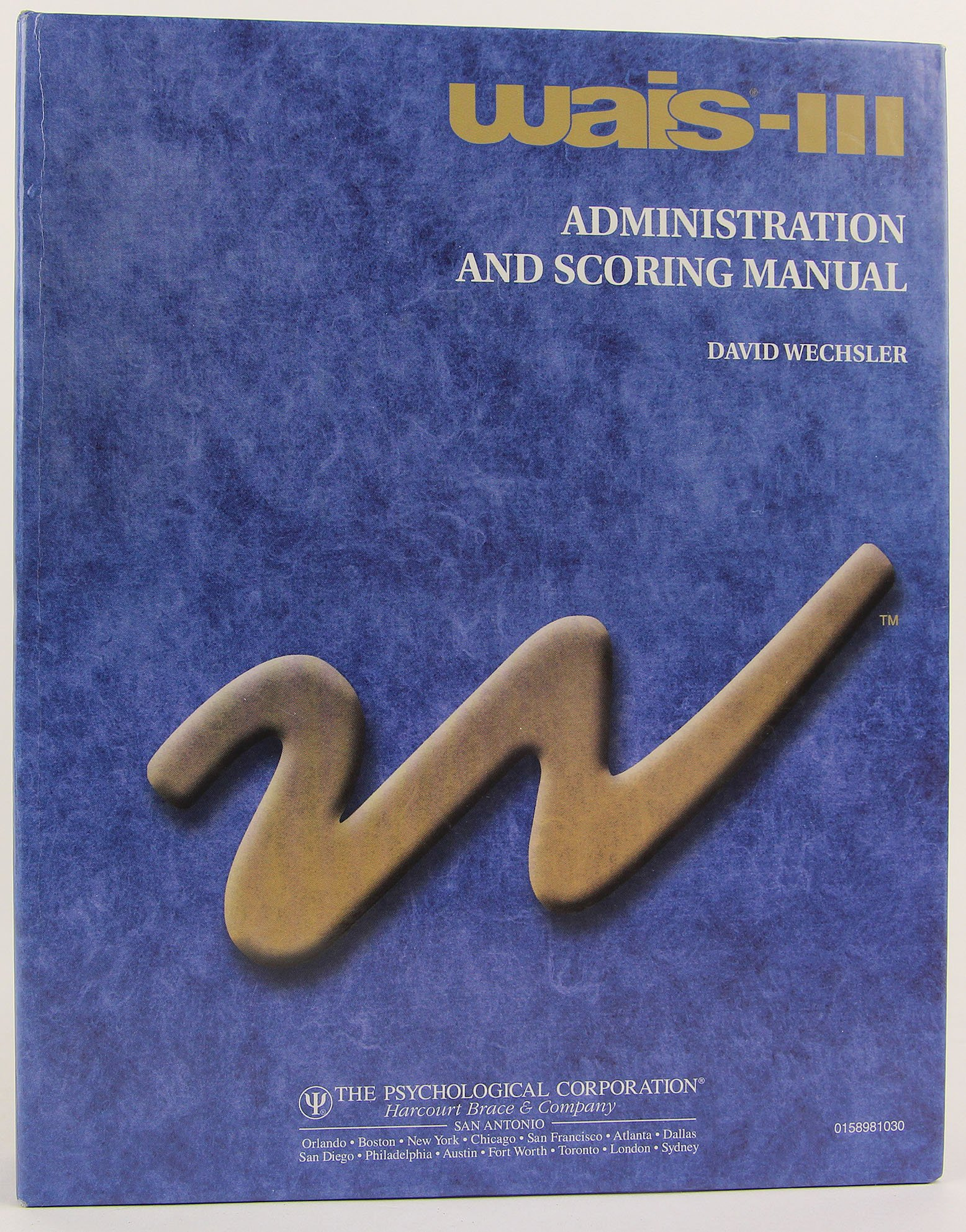 Wais-3 Administration and Scoring Manual: David Wechsler: 9780158981031:  Amazon.com: Books