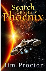 Search for the Phoenix: Phoenix Series Book 2 Kindle Edition