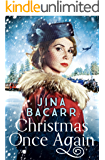 Christmas Once Again: A romantic historical novel, perfect for holiday reading