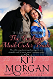 The Cowboy's Mail Order Bride  (The Dalton Brides Book 3)