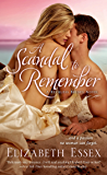 A Scandal to Remember: A Reckless Brides Novel (The Reckless Brides Book 5)