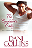 The Bachelor's Baby (Love in Montana Book 3) (English Edition)