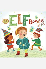 The Elf Boogie (Holiday Jingles) Kindle Edition