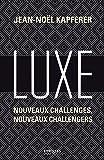 Luxe. Nouveaux challenges, nouveaux challengers