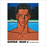 Guitar☆Man 「J」 ~Let's Sing a Song~