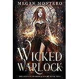 Wicked Warlock (The Royals: Warlock Court Book 5)