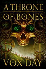 A Throne of Bones (Arts of Dark and Light Book 1) Kindle Edition
