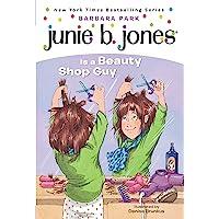 Junie B. Jones Is a Beauty Shop Guy (Junie B. Jones, No. 11)