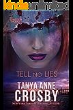 Tell No Lies (The Aldridge Sisters Book 2)