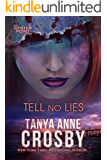 Tell No Lies (The Aldridge Sisters Book 2) (English Edition)