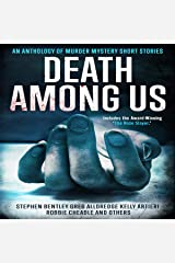 Death Among Us: An Anthology of Murder Mystery Short Stories Audible Audiobook