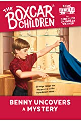 Benny Uncovers a Mystery (The Boxcar Children Mysteries Book 19) Kindle Edition