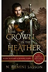 The Crown in the Heather (The Bruce Trilogy Book 1) Kindle Edition