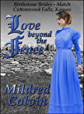 Love Beyond the Fence (Birthstone Brides Book 3)