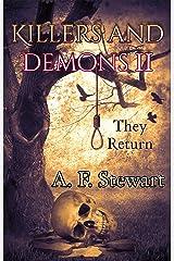 Killers and Demons II: They Return Kindle Edition