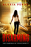 Disarming (The Vampires of Vegas Book II) (Reign of Blood 2) (English Edition)
