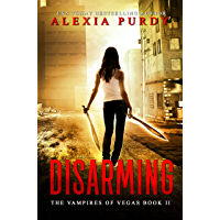 Disarming (The Vampires of Vegas Book II) (Reign of Blood 2)