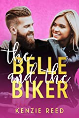 The Belle and the Biker: An Opposites Attract Romantic Comedy (Fake It Till You Make It Book 2) Kindle Edition