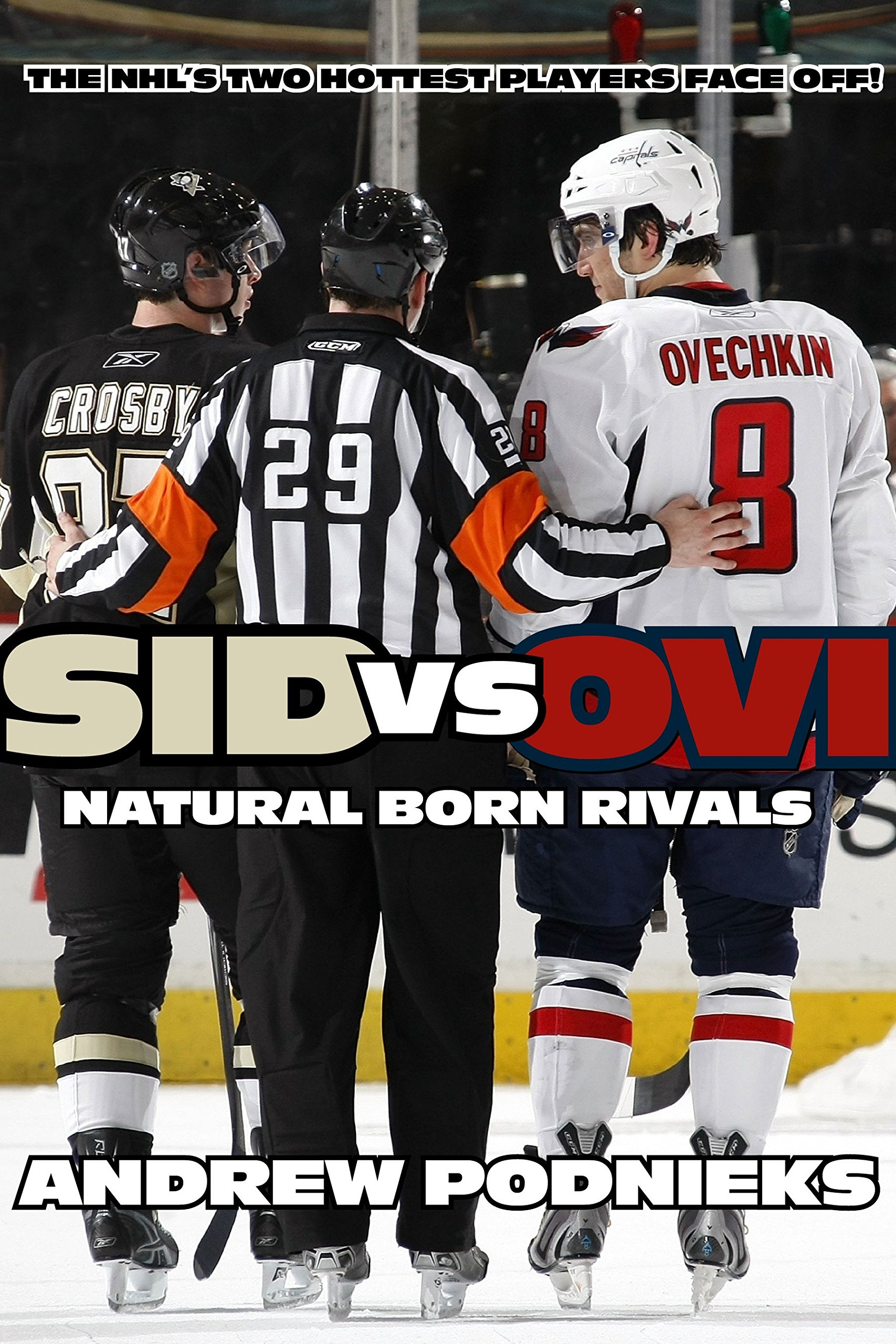 Ovi  Crosby and Ovechkin - Natural Born Rivals Paperback – October 25 0637b203a