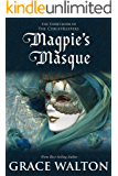 Magpie's Masque (The ChristKeepers Book 3)