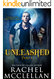 Unleashed: Part 1 (Unleashed Series)