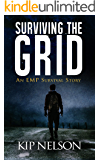 Surviving The Grid (Survival Series Book 1)