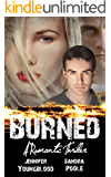 Burned: A Romantic Suspense Novel
