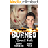 Burned: A Romantic Suspense Novel