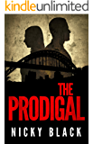 The Prodigal: A gritty crime drama. (Valley Park Series Book 1)