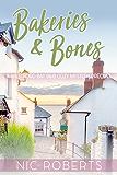 Bakeries and Bones (A Westford Bay B&B Cozy Mystery - Book Zero) (English Edition)