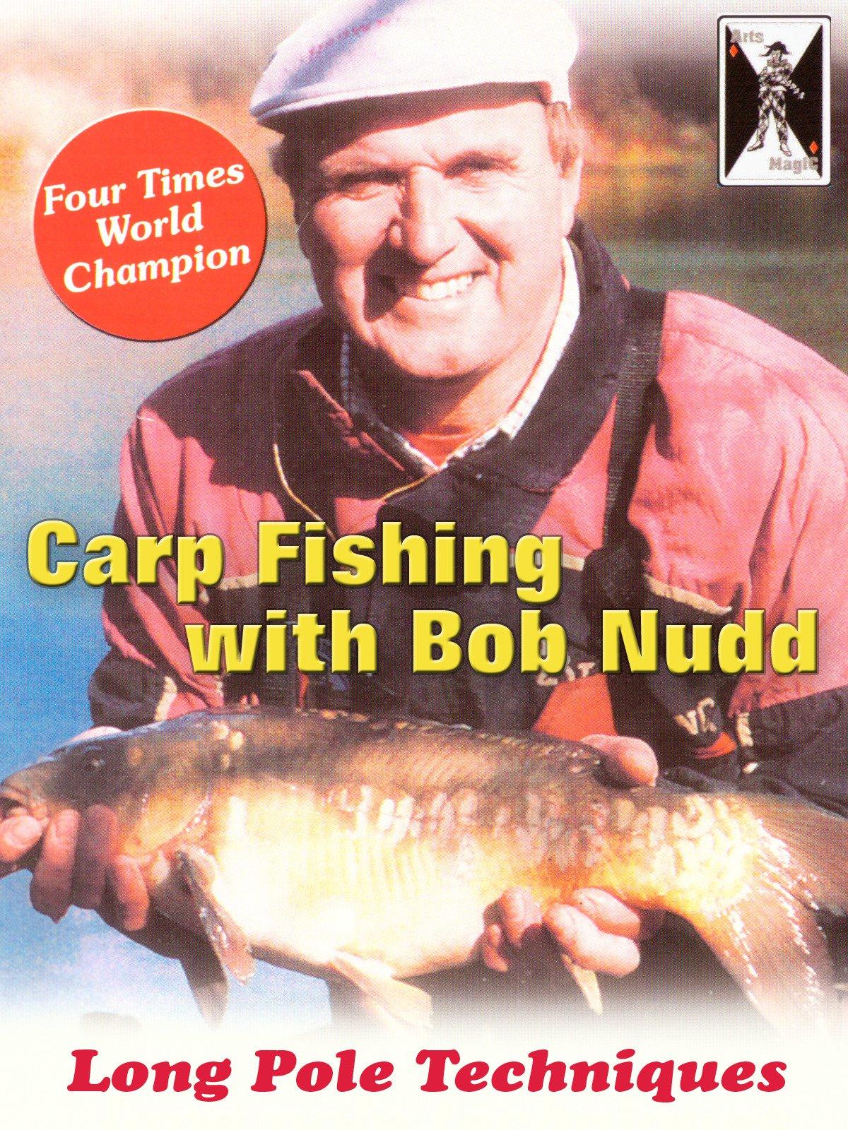 Carp Fishing with Bob Nudd on Amazon Prime Video UK
