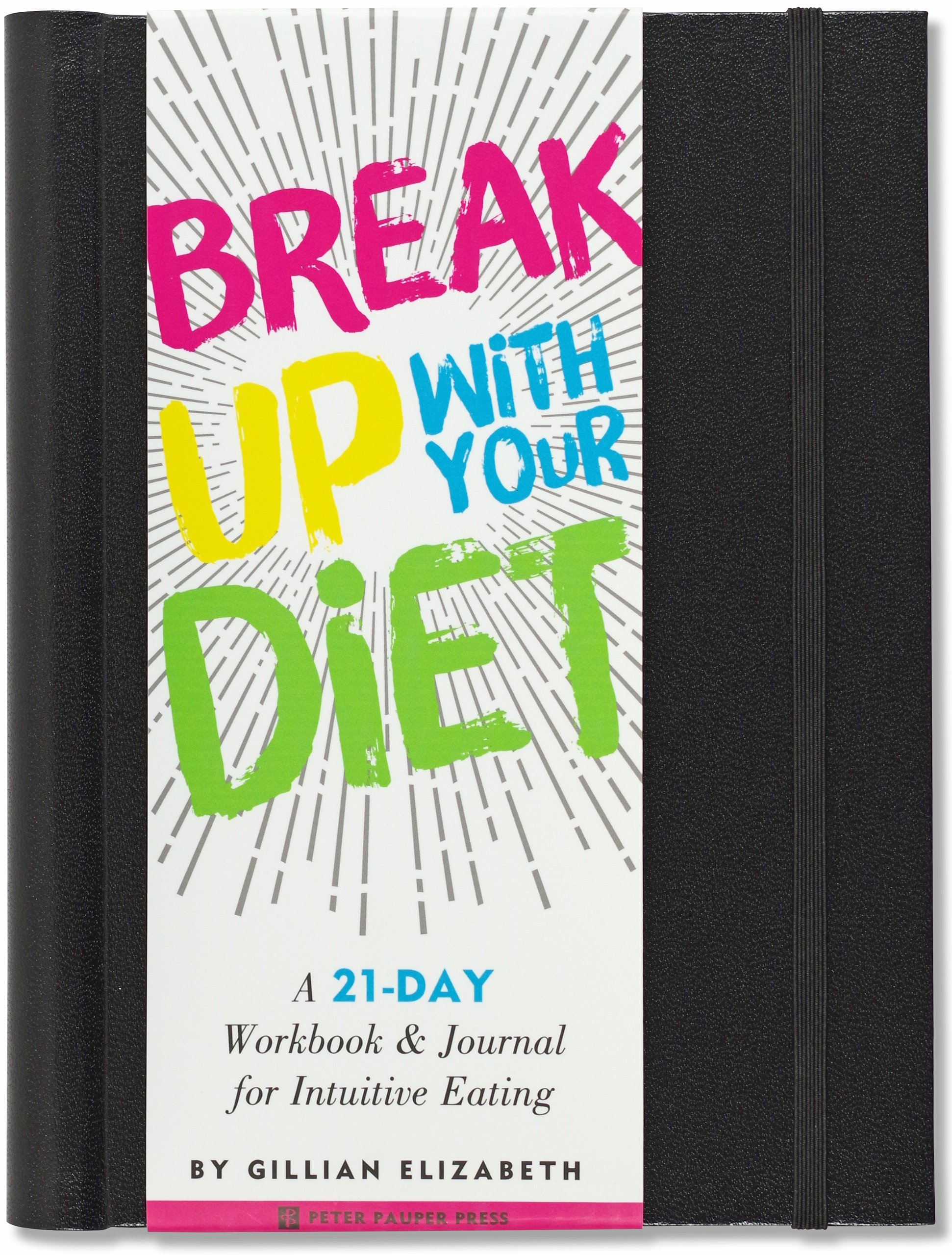 Break up with your diet a 21 day workbook journal for intuitive break up with your diet a 21 day workbook journal for intuitive eating gillian elizabeth 9781441323729 amazon books fandeluxe Choice Image