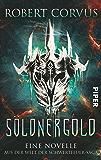 Söldnergold: Eine Novelle aus der Welt der Schwertfeuer-Saga (Die Schwertfeuer-Saga)