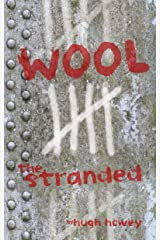 Wool 5 - The Stranded (Silo series) Kindle Edition