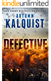 Defective (Fractured Era Book 1)