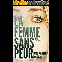 La femme sans peur (Volume 3) (French Edition)