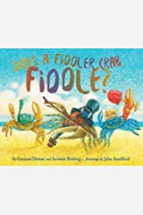 Does A Fiddler Crab Fiddle? (Do Animals Animate?) Hardcover