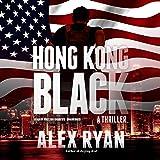 Hong Kong Black: A Nick Foley Thriller