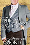 The Merry Marquis (Merry Men Quartet Book 3)