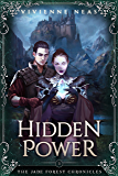 Hidden Power (The Jade Forest Chronicles Series Book 3)
