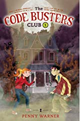 The Secret of the Skeleton Key (The Code Busters Club Book 1) Kindle Edition