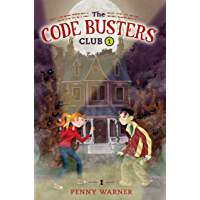 The Secret of the Skeleton Key (The Code Busters Club Book 1)