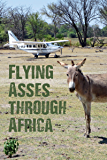 Flying Asses Through Africa