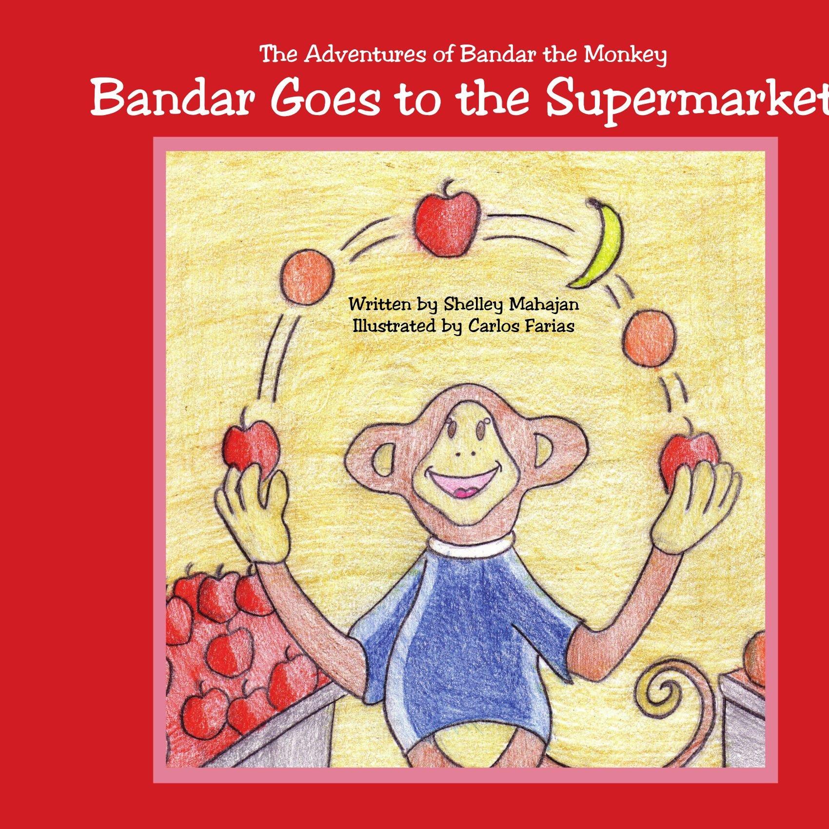 Download Bandar Goes to the Supermarket: The Adventures of Bandar the Monkey pdf epub